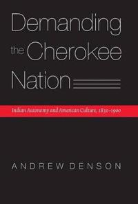 Demanding The Cherokee Nation