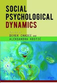 Social Psychological Dynamics