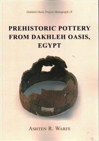 Prehistoric Pottery from Dakhleh Oasis