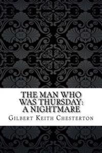 The Man Who Was Thursday: A Nightmare