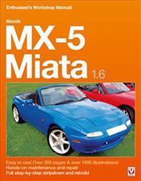 mazda mx 5 miata 1 6 enthusiast s workshop manual rod grainger rh adlibris com 1990 mazda miata workshop manual 1990 mazda miata workshop manual
