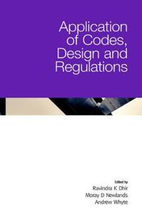 Applications of Codes, Design, And Regulations