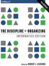 Discipline of Organizing: Informatics Edition