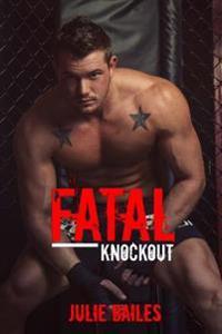 Fatal Knockout