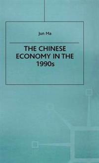 The Chinese Economy in the 1990s