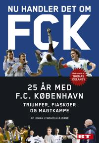 Nu handler det om FCK