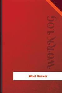 Wool Sacker Work Log: Work Journal, Work Diary, Log - 126 Pages, 6 X 9 Inches