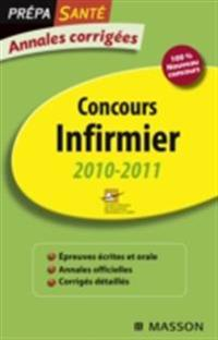 Annales corrigees Concours Infirmier 2010-2011