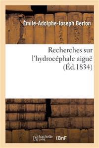 Recherches Sur L'Hydrocephale Aigue