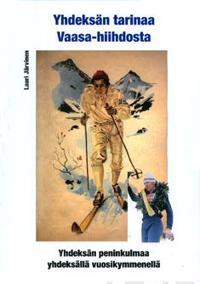 Yhdeksän tarinaa Vaasa-hiihdosta