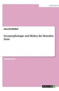 Geomorphologie Und Boden Der Borealen Zone
