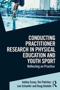 Conducting Practitioner Research in Physical Education and Youth Sport