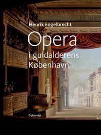 Opera i guldalderens København
