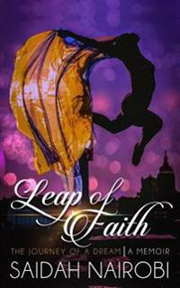 Leap of Faith: The Journey of a Dream