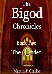 The Bigod Chronicles Book Two the Order