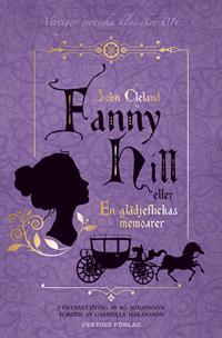 Fanny Hill : eller en glädjeflickas memoarer