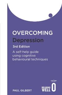 Overcoming depression 3rd edition - a self-help guide using cognitive behav