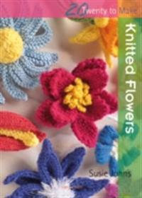 20 to Make: Knitted Flowers