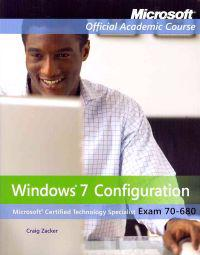 Exam 70-680: Windows 7 Configuration with Lab Manual, Moac Labs Online and Wileyplus Set