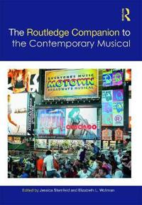 The Routledge Companion to the Contemporary American Stage Musical