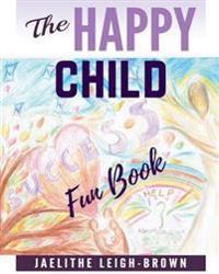 The Happy Child: Fun Book