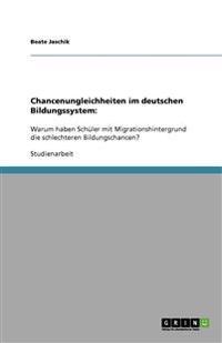 Chancenungleichheiten Im Deutschen Bildungssystem