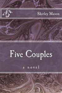 Five Couples