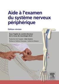 Aide a l'examen du systeme nerveux peripherique