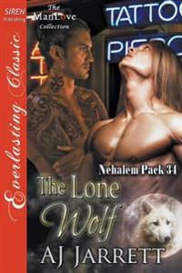 The Lone Wolf [Nehalem Pack 34] (Siren Publishing Everlasting Classic Manlove)