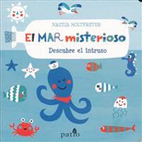 El Mar Misterioso = Colorful World: Sea