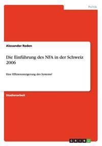 Die Einfuhrung Des Nfa in Der Schweiz 2006