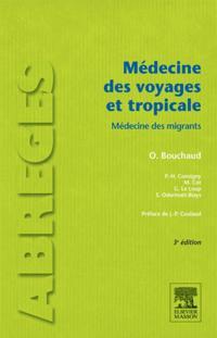 Medecine des voyages et tropicale
