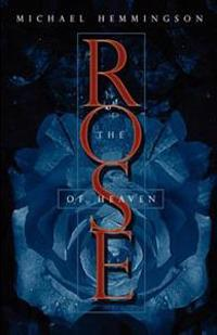 The Rose of Heaven