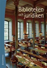 Biblioteken och juridiken