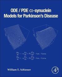 ODE/PDE α-synuclein Models for Parkinson's Disease