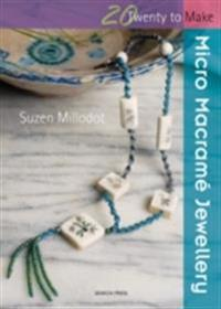 20 to Make: Micro Macrame Jewellery