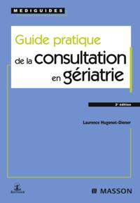 Guide pratique de la consultation en geriatrie