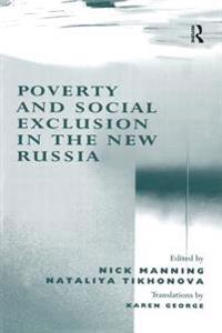 Poverty and Social Exclusion in the New Russia