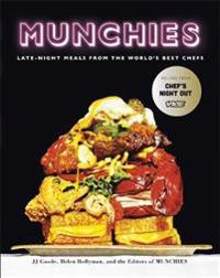 Munchies - late-night meals from the worlds best chefs