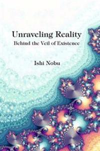 Unraveling Reality