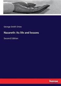 Nazareth: Its life and lessons