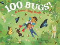 100 Bugs!: A Counting Book