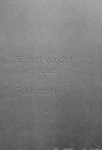 Siniset vuodet - Blue Years