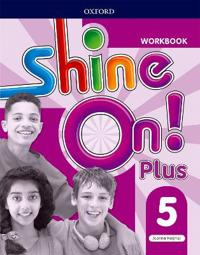 Shine On!: Level 5: Workbook