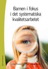 Barnen i fokus i det systematiska kvalitetsarbetet