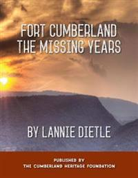 Fort Cumberland: The Missing Years