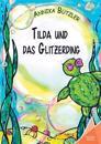 Tilda Und Das Glitzerding