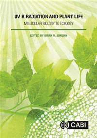 Uv-B Radiation and Plant Life: Molecular Biology to Ecology
