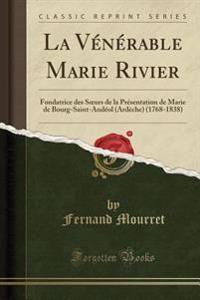La Vénérable Marie Rivier