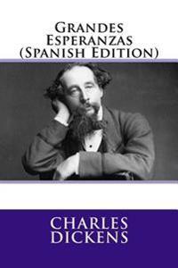 Grandes Esperanzas (Spanish Edition)